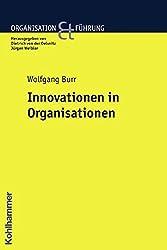 Innovationen in Organisationen (Organisation und Führung)