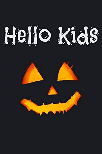 Hello Kids: Trick or Treat Scary Halloween Lined Journal (Devil Mask Scary)