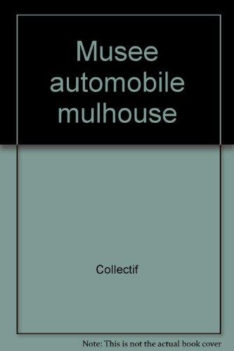 Musée de l'automobile de Mulhouse