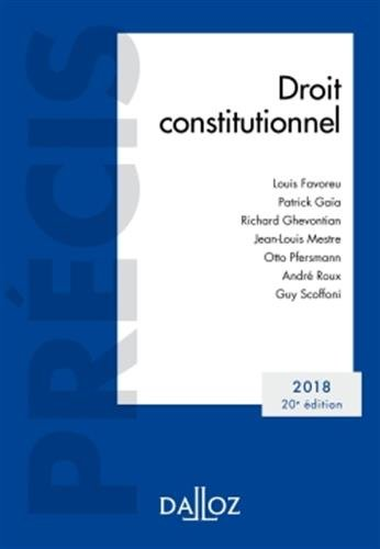 Droit constitutionnel. Édition 2018 - 20e éd. par Louis Favoreu