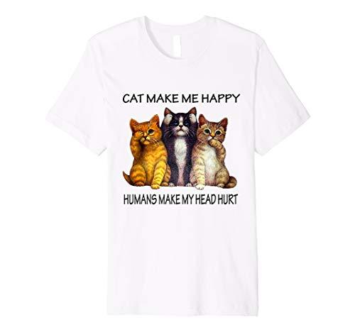 Cats Make Me Happy Humans Make My Head Hurt T-Shirt