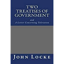 [(Two Treatises of Government and a Letter Concerning Toleration)] [By (author) John Locke] published on (June, 2011)
