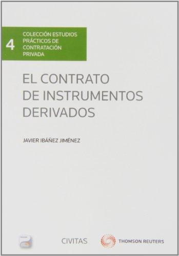 El contrato de instrumentos derivados (Papel + e-book)