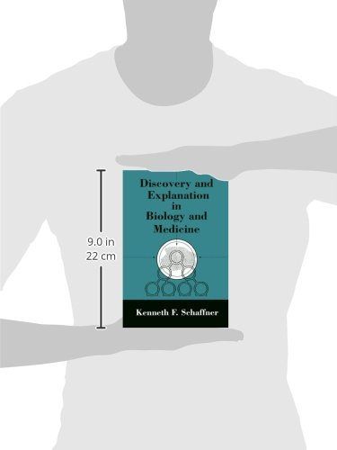 Discovery and Explanation in Biology and Medicine (Science & Its Conceptual Foundations)