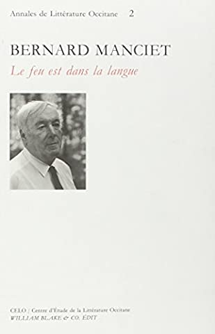 Bernard Manciet : Le feu est dans la langue, actes