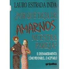 Descargar Libro ¿por que deja de amarnos nuestra pareja? de Estrada Inda Lauro