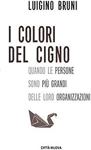I colori del cigno: Quando le persone sono più grandi delle loro organizzazioni