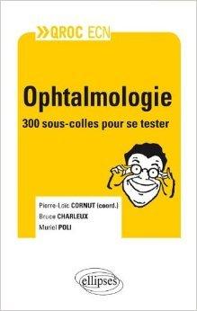QROC ECN Ophtalmologie de Pierre-Loïc Cornut ( 22 mai 2012 )