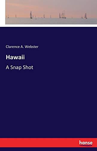 Hawaii: A Snap Shot