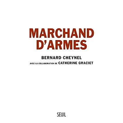 Marchand d'armes (DOCUMENTS (H.C))