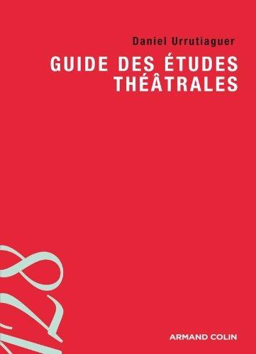 Guide des études théâtrales: Les professions du spectacle vivant