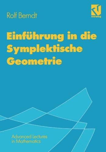 Einführung in die Symplektische Geometrie (Advanced Lectures in Mathematics) (German Edition)
