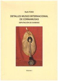 Detalles Museo internacional de cormamusas: Deputación de Ourense