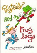 pigtails-and-froglegs-a-family-cookbook-from-neiman-marcus-by-marcus-neiman-1993-09-01