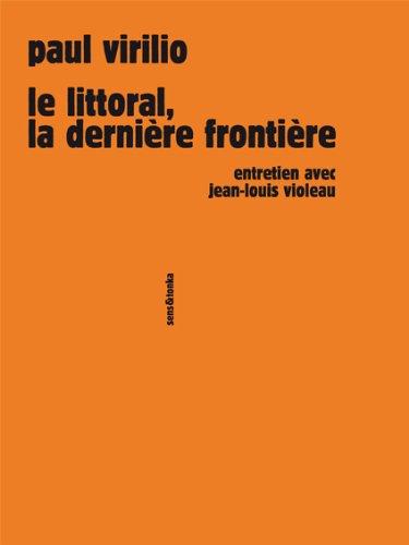 Le littoral, la dernire frontire. Entretien avec Jean-Louis Violeau