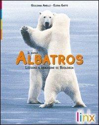 Il nuovo albatros. Lezioni e immagini di biologia. Con active book. Per le Scuole superiori. Con DVD-ROM. Con espansione online