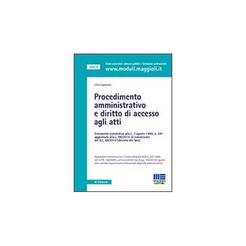 Procedimento Amministrativo E Diritto Di Accesso Agli Atti