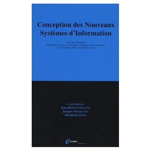 Conception des Nouveaux Systèmes d'Information : Actes de 01Design'99