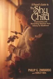 The Shy Child: A Parent's Guide to Preventing and Overcoming Shyness from Infancy to Adulthood por Philip G. Zimbardo