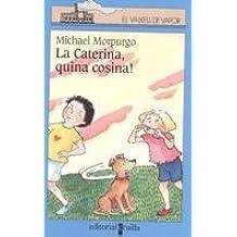 La Caterina, quina cosina! (Barco de Vapor Azul)
