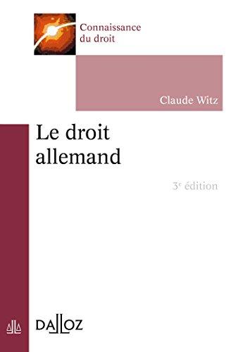 Le droit allemand - 3e éd. par Claude Witz