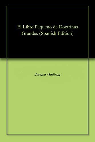 El Libro Pequeno de Doctrinas Grandes par Jessica Madison