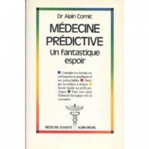 Médecine prédictive : Un fantastique espoir
