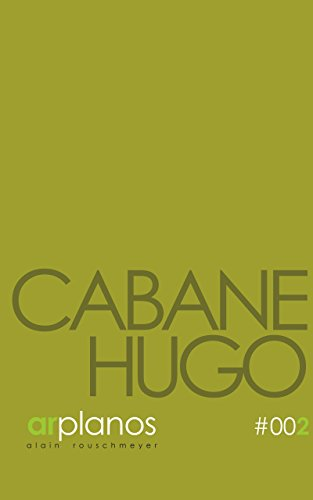 CABANE HUGO (ARPLANOS t. 2)