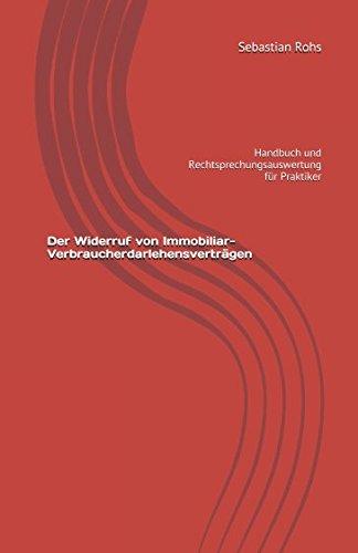 der-widerruf-von-immobiliar-verbraucherdarlehensvertragen-handbuch-und-rechtsprechungsauswertung-fur
