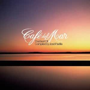 The Best of Cafe Del Mar: Compiled By Jose Padilla