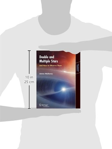 Double and Multiple Stars: And How to Observe Them (Astronomers' Observing Guides)
