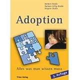 Adoption - Alles was man wissen muss - Herbert Riedle, Barbara Gillig-Riedle, Brigitte Riedle