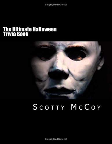 The Ultimate Halloween Trivia Book (Trivia Movie Halloween-scary)