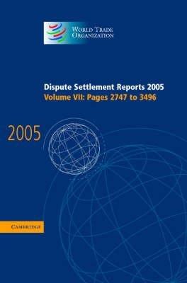 [(Dispute Settlement Reports Complete Set 178 Volume Hardback Set: v. 1-43 : Volumes 1996-2013)] [Edited by World Trade Organization] published on (December, 2004)