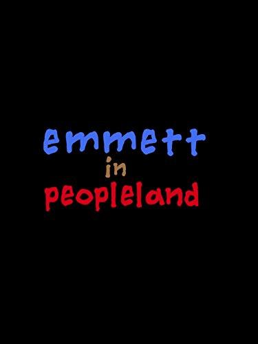 Emmett in Peopleland