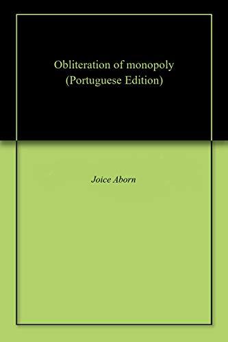 Obliteration of monopoly Portuguese Edition