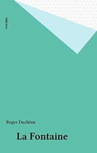 La Fontaine par Roger Duchêne