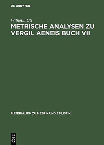 Metrische Analysen zu Vergil Aeneis Buch VII (Materialien zu Metrik und Stilistik)