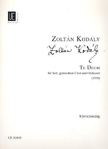Te Deum : für Chor und Orchester, Klavierauszug