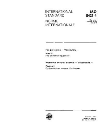 ISO 8421-4:1990, Fire protection - Vocabulary - Part 4: Fire extinction equipment