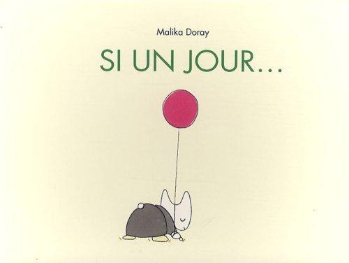 Si un jour... par Malika Doray