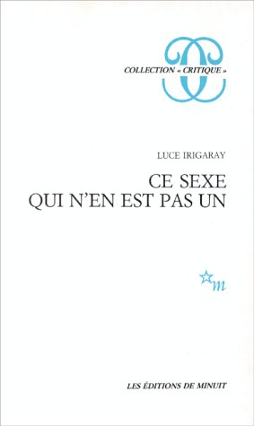 CE Sexe Quin'En Est Pas UN (Minuit)
