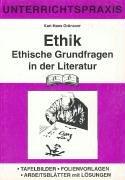 Ethische Grundfragen in der Literatur