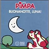 Pimpa. Buona notte, luna!