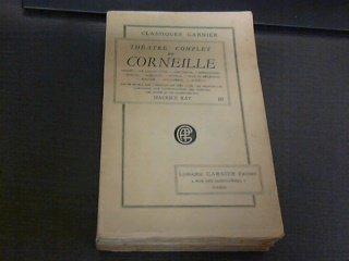 Thatre complet de Corneille en 3 tomes