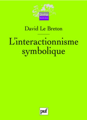 L'interactionnisme symbolique