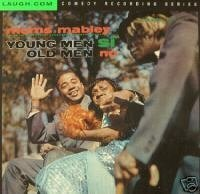 Young Men Si, Old Men No by Moms Mabley (Moms Mabley Cd)