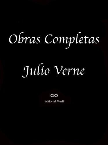 Obras Completas de Julio Verne 4 (La Vuelta al Mundo en 80 Días, Viaje al Centro de la Tierra, La Isla Misteriosa, FRRITT-FLACC, La Esfinge de los Hielos) (Spanish Edition)