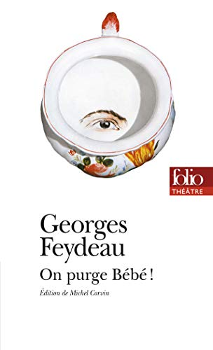On purge Bébé ! par Georges Feydeau