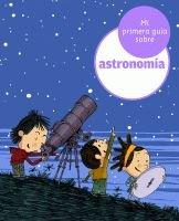 Mi primera guía sobre astronomía